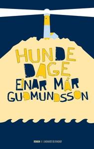 Hundedage (e-bog) af Einar Már Guðmun