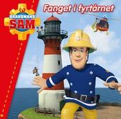 Brandmand Sam: Fanget i fyrtårnet