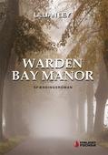 Warden bay manor