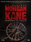 Morgan Kane 70: Blodsporet til Santa Fe