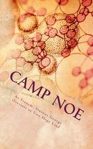 Camp NoE (ebok) av Francis Stevens George