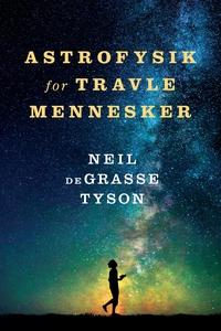 Astrofysik for travle mennesker (e-bo