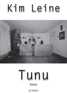 Tunu (e-bog) af Kim Leine