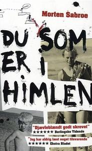 Du som er i Himlen (e-bog) af Morten Sabroe