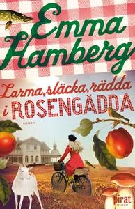 Larma, släcka, rädda i Rosengädda (e-bok) av Em