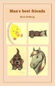 Man's best friends (ebok) av Berit Helberg