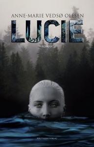 Lucie (e-bog) af Anne-Marie Vedsø Ole