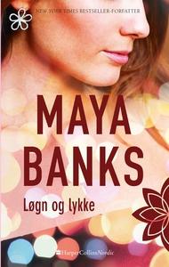 Løgn og lykke (e-bog) af Maya Banks