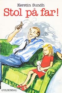 Stol på far! (e-bog) af Kerstin Sundh