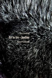 En to tre - Justine (e-bog) af Iben M
