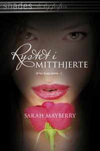 Rystet i mitt hjerte (ebok) av Sarah Mayberry