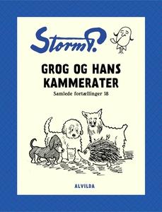 Storm P. - Grog og hans kammerater og