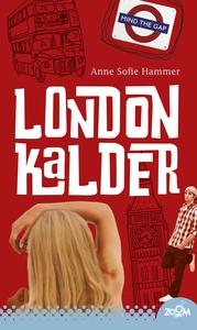 London kalder (e-bog) af Anne Sofie H