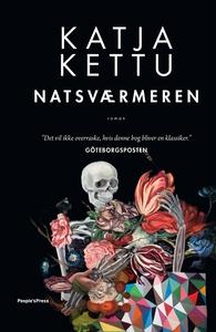 Natsværmeren (e-bog) af Katja Kettu