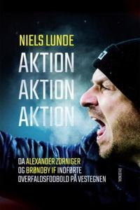 Aktion Aktion Aktion (lydbog) af Niel
