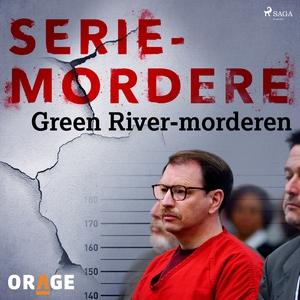 Green River-morderen (lydbok) av Kim Haugen,