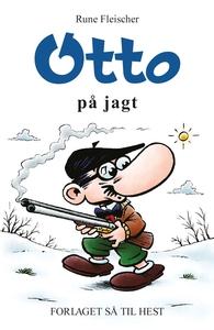 Otto #22: Otto på jagt (e-bog) af Run