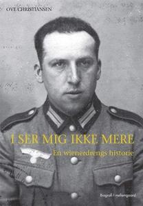 I ser mig ikke mere (e-bog) af Ove Ch