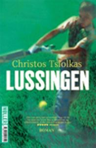 Lussingen (e-bog) af Christos  Tsiolk