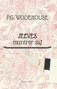 Jeeves muntrer sig (e-bog) af P.G. Wo
