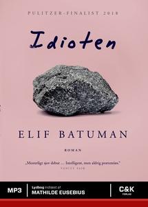 Idioten (lydbog) af Elif Batuman