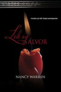 Lek og alvor (ebok) av Nancy Warren