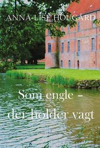Som engle (e-bog) af Anna-Lise Hougår