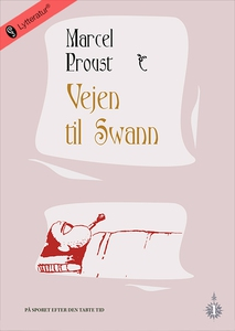 Vejen til Swann (lydbog) af Marcel Pr