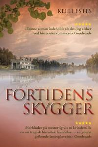 Fortidens skygger (e-bog) af Kelli Es