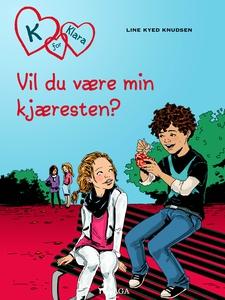 K for Klara 2 - Vil du være kjæresten min? (e