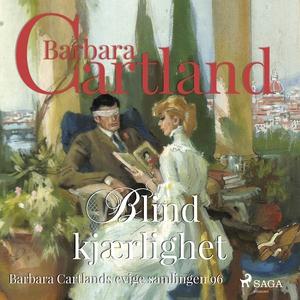 Blind kjærlighet (lydbok) av Barbara Cartland