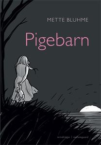 Pigebarn (e-bog) af Mette Bluhme