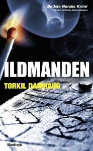 Ildmanden (lydbog) af Torkil Damhaug