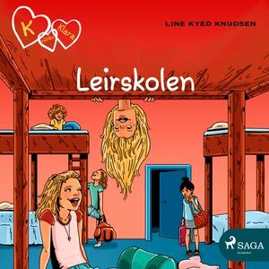 K for Klara 9 - Leirskolen (lydbok) av Line K