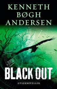 Black out (e-bog) af Kenneth Bøgh And