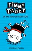 Timmy Taber 2: Se nu, hvad du har gjort
