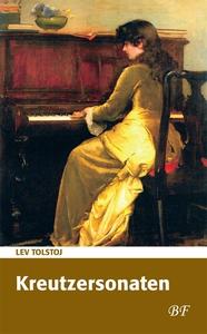 Kreutzersonaten (e-bog) af Lev Tolsto