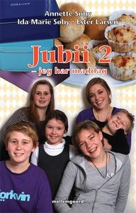 Jubii 2 – jeg har maddag (e-bog) af A