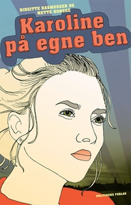 Karoline på egne ben (e-bog) af Mette