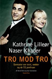 Tro mod tro (e-bog) af Kathrine Lille