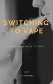 Switching to vape