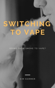 Switching to vape (ebok) av Kim Hammer