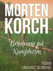 Brødrene på Kampholm (e-bog) af Morte