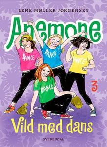 Anemone 3 - Vild med dans (lydbog) af