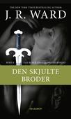 The Black Dagger Brotherhood #4: Den skjulte broder