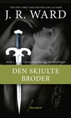 The Black Dagger Brotherhood #4: Den skjulte broder