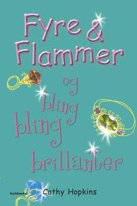 Fyre & Flammer 11 - og bling bling br