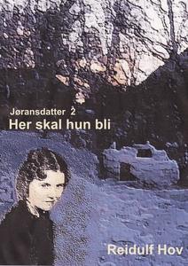 Her skal hun bli (ebok) av Reidulf  Hov