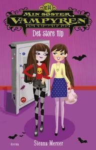 Min søster, vampyren 14: Det store fl