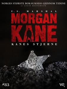 Morgan Kane 83: Kanes Stjerne (ebok) av Louis